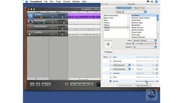 Customizing effects (echo, reverb, saving effects settings): GarageBand 2 Essential Training
