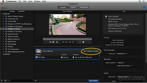 Publishing using the Vimeo preset: Compressor 4.1 Essential Training