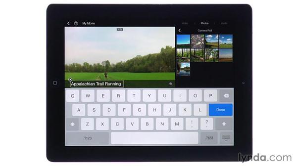 Adding titles: iMovie for iOS Essential Training
