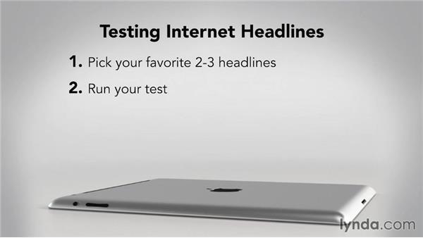 Testing your headlines: Writing Marketing Copy