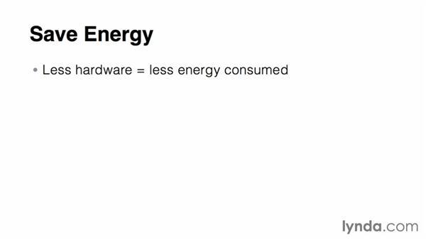 Saving energy: Virtualization Essential Training