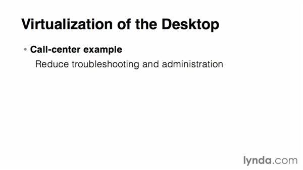 Virtualizing desktop computers: Virtualization Essential Training
