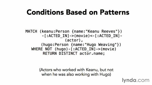 Handling conditions on patterns: Up and Running with Neo4j
