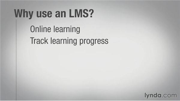 Why use an LMS?: Learning Management System (LMS) Fundamentals