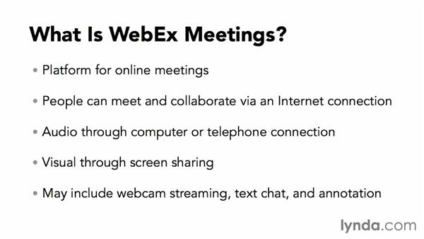 What is WebEx Meetings?: Up and Running with WebEx Meetings