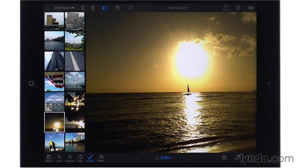 Sharpening and softening specific areas: iPhoto for iOS Essential Training