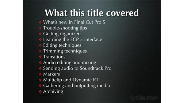 Goodbye: Final Cut Pro 5 Essential Editing