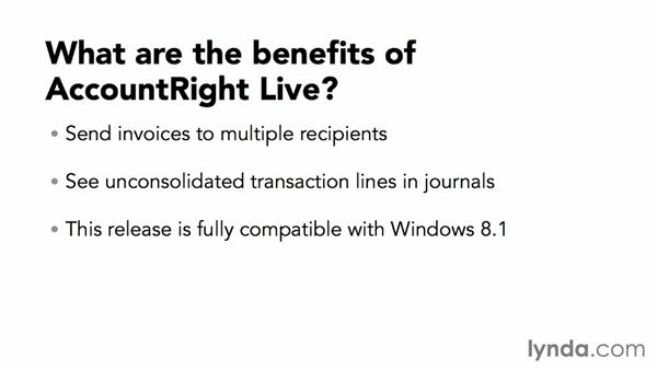 The benefits of AccountRight Live in the cloud: MYOB AccountRight 2013 Essential Training