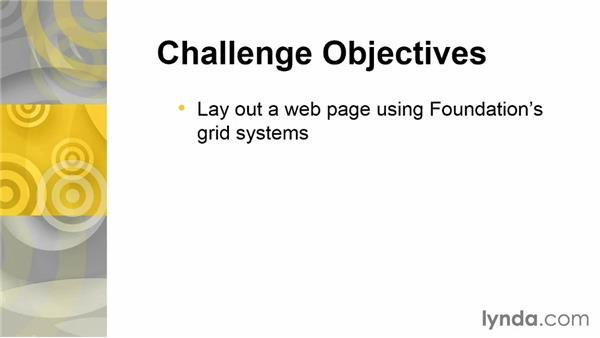 Challenge: Create a grid: Up and Running with Foundation 5