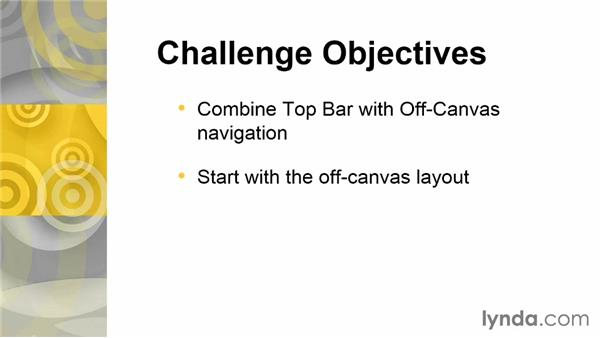 Challenge: Combine Top Bar with Off Canvas: Up and Running with Foundation 5