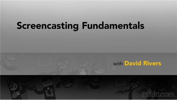 Next steps: Screencasting Fundamentals