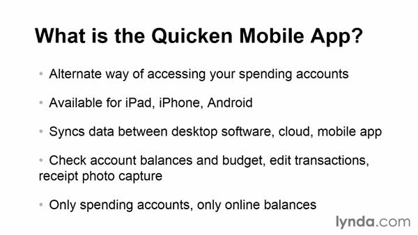 What is the Quicken mobile app?: Quicken 2014 Essential Training
