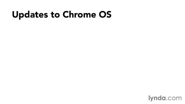 Overview of changes: Up and Running with Chrome OS