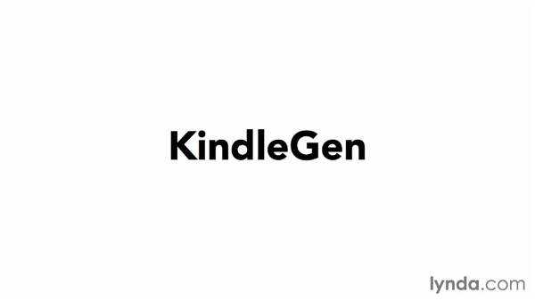 KindleGen: Creating Ebooks for the Kindle