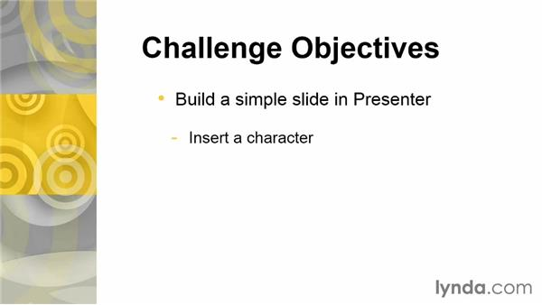 Challenge: Build a simple slide: Up and Running with Articulate Studio '13