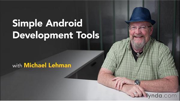 Next steps: Simple Android Development Tools