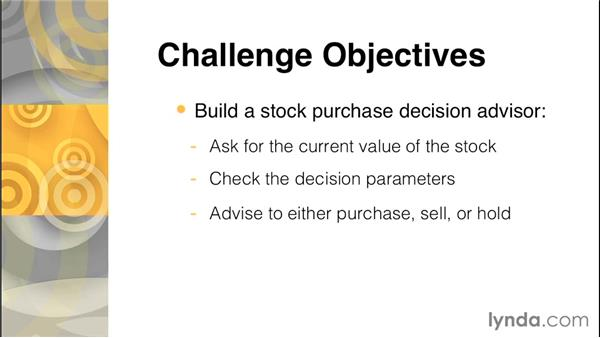Challenge: Build a decision-making program: C Essential Training