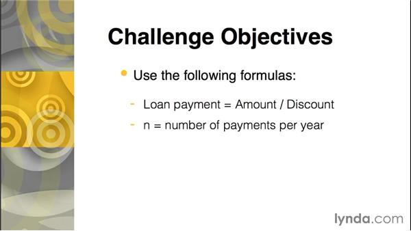 Challenge: Build a loan calculator: C Essential Training