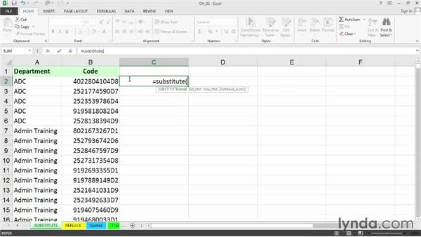 Replacing data with the Replace command and SUBSTITUTE function: Cleaning Up Your Excel 2013 Data