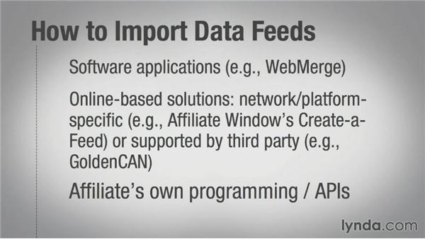 Using affiliate data feeds: Affiliate Marketing Fundamentals