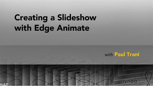 Goodbye: Creating a Slideshow with Edge Animate