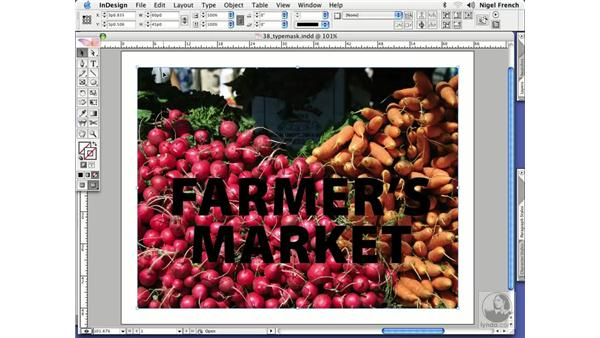 Type masks: InDesign CS2 Professional Typography