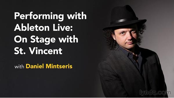 Coming soon: Performing with Ableton Live: On Stage with St. Vincent (Preview)