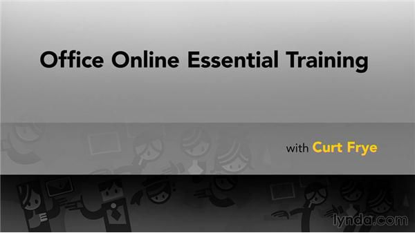 Further resources: Office Online Essential Training