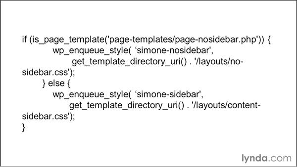Enqueueing stylesheets conditionally: WordPress Developer Tips: Enqueuing Styles and Scripts