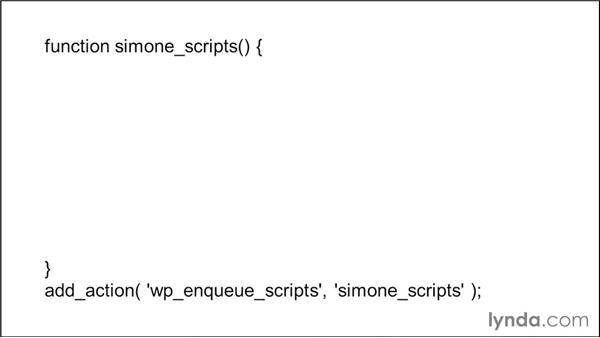 Enqueueing a jQuery script: WordPress Developer Tips: Enqueuing Styles and Scripts