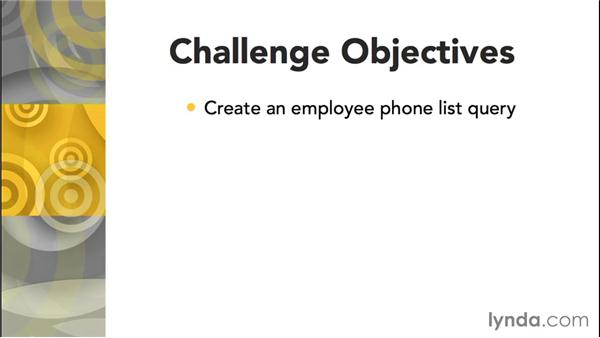Challenge: Build a query that produces an employee phone list: Access 2013: Queries in Depth