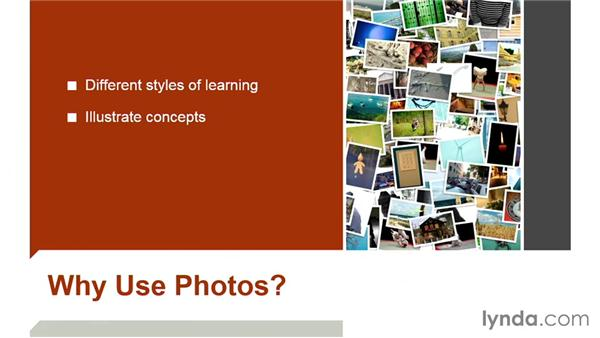Why use photos in a presentation?: PowerPoint: Using Photos and Video Effectively for Great Presentations