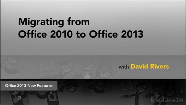 Next steps: Migrating from Office 2010 to Office 2013