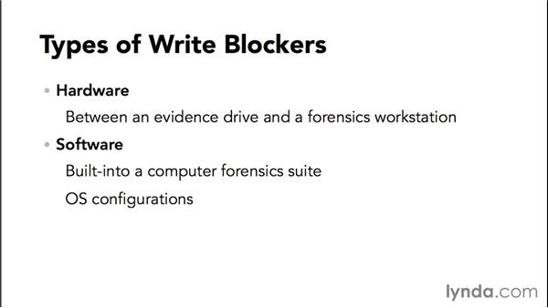 Understanding the role of write blockers in preserving data integrity: Computer Forensics Essential Training