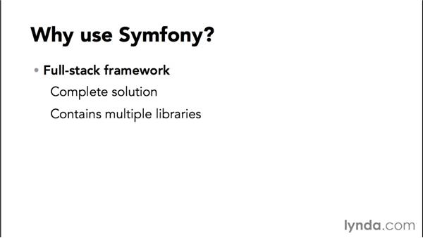 What is Symfony, and why should I use it?: Up and Running with Symfony2 for PHP (2014)