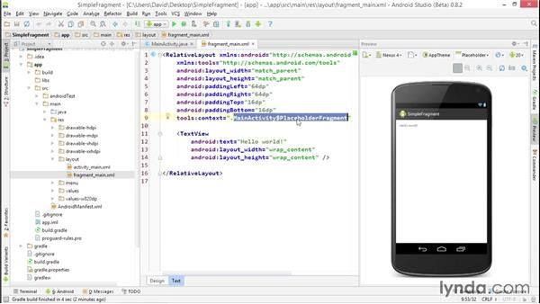 Exploring an app template with a fragment: Building Adaptive Android Apps with Fragments