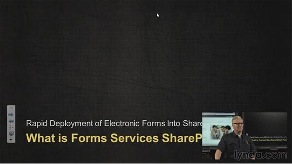 What are Forms Services?: SharePoint 2010: Foundation and Server
