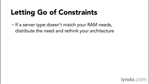 Letting go of constraints: Amazon Web Services Essential Training