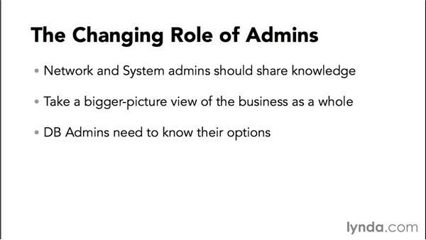 The changing role of administration: Amazon Web Services Essential Training