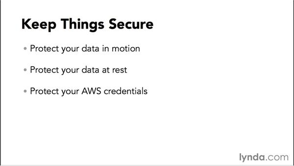 Keep things secure: Amazon Web Services Essential Training