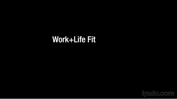 Welcome: Finding Work-Life Fit