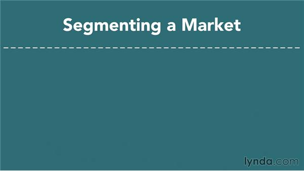 Segmenting your customers: Marketing Fundamentals