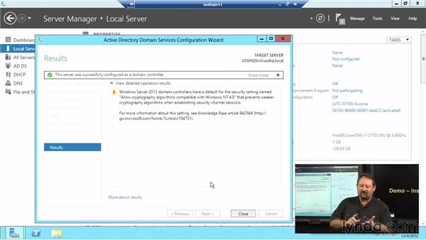Installing AD DS: Windows Server 2012 Active Directory: Management and Implementation
