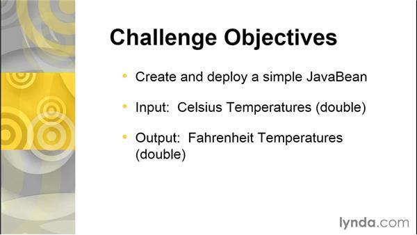 Challenge: Build a simple JavaBeans component: Java EE Essentials: Enterprise JavaBeans