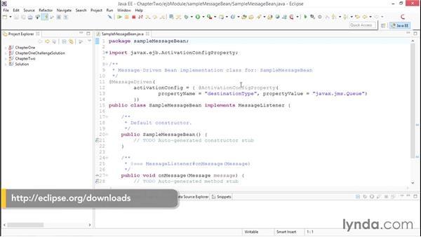 Creating a simple message-driven bean: Java EE Essentials: Enterprise JavaBeans