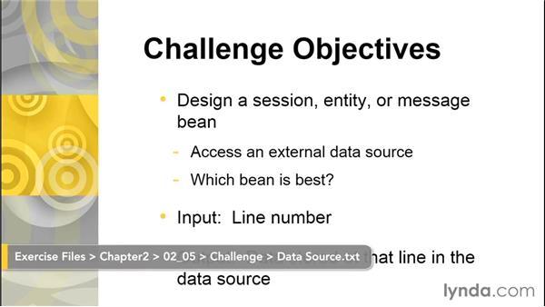 Challenge: Design a JavaBeans object: Java EE Essentials: Enterprise JavaBeans