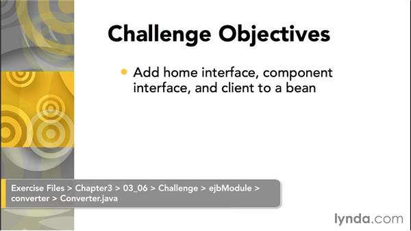 Challenge: Create client code to access your JavaBean: Java EE Essentials: Enterprise JavaBeans