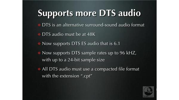 Support for more DTS audio formats: DVD Studio Pro 4 + Compressor 2 New Features