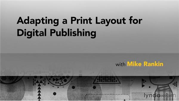 Next steps: Adapting a Print Layout for Digital Publishing