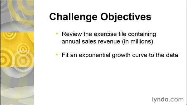 Challenge: Fit an exponential growth curve, estimate CAGR, and forecast revenue: Excel Data Analysis: Forecasting